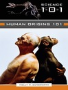 Human Origins 101
